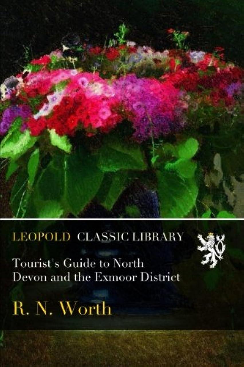 有望単なるバケツTourist's Guide to North Devon and the Exmoor District