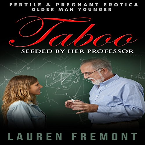 Taboo: Seeded by Her Professor audiobook cover art