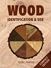 Wood: Identification & Use