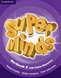 Super minds. Workbook. Per la Scuola elementare. Con e-book. Con espansione online: Super Minds Level 6 Workbook with Online Resources - 9781107483057