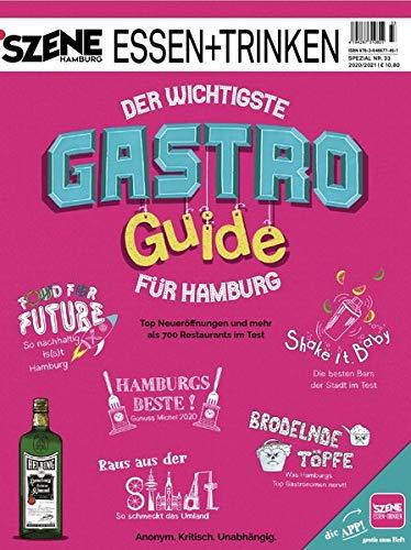 SZENE HAMBURG ESSEN + TRINKEN 33/2020: Der wichtigste Gastro Guide für Hamburg