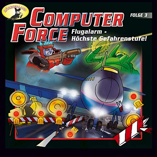 Flugalarm - Höchste Gefahrenstufe!     Computer Force 3              By:                                                                                                                                 Andreas Cämmerer                               Narrated by:                                                                                                                                 Cristoph Jablonka,                                                                                        Crock Krumbiegel,                                                                                        Kai Taschner,                   and others                 Length: 42 mins     Not rated yet     Overall 0.0
