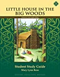 Little House in the Big Woods Literature Student Study Guide