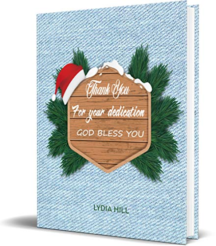 THANK YOU FOR YOUR DEDICATION GOD BLESS YOU: Modern merry christmas wood frame with Jean cover notebook, 6 x9 in, 160 pages,softcover,April 24, 2020 (English Edition)