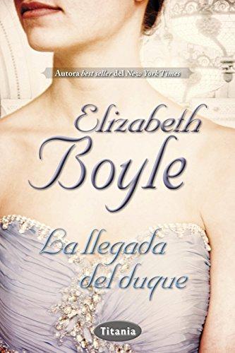 La llegada del duque de Elisabeth Boyle