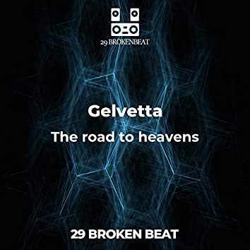 The road to heavens