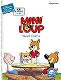 Mini-Loup : Soirée pyjama (Mes premières lectures Hachett)