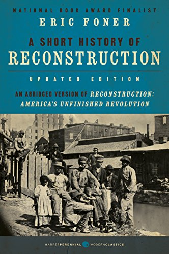A Short History of Reconstruction [Updated Edition] (English Edition)