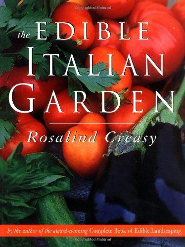 The Edible Italian Garden (Edible Garden Series)