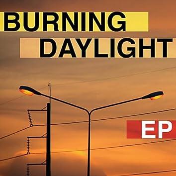 Burning Daylight - EP