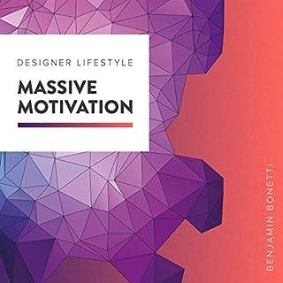 Designer Lifestyle - Massive Motivation audiobook cover art