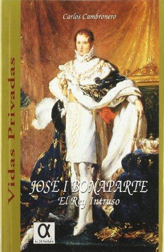 José I Bonaparte, el rey intruso