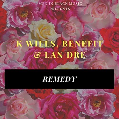 K Wills, Benefit & Lan Dre
