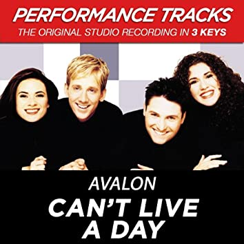 Can't Live A Day (Performance Tracks)