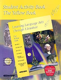 Student Activity Book: The Yellow Book (Learning Language Arts Through Literature)