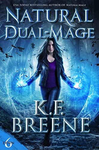 Natural Dual-Mage (Demon Days, Vampire Nights World Book 6)