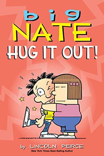 Big Nate: Hug It Out!