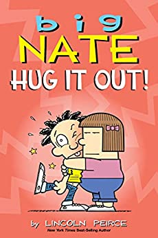 Big Nate: Hug It Out! by [Lincoln Peirce]