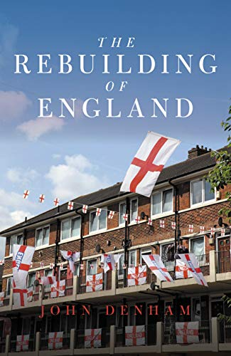 Denham, J: Rebuilding of England