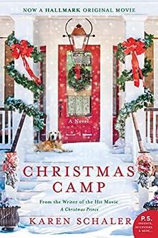 Christmas Camp: A Novel by [Karen Schaler]