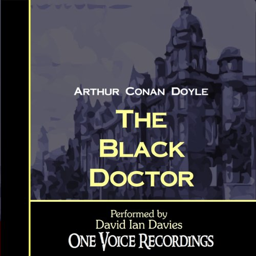 The Black Doctor audiobook cover art