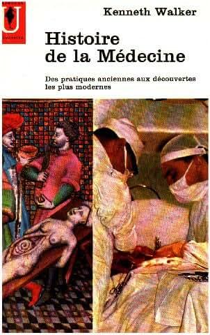Histoire de la medecine des pratiques anciennes aux découvertes les ,plus modernes