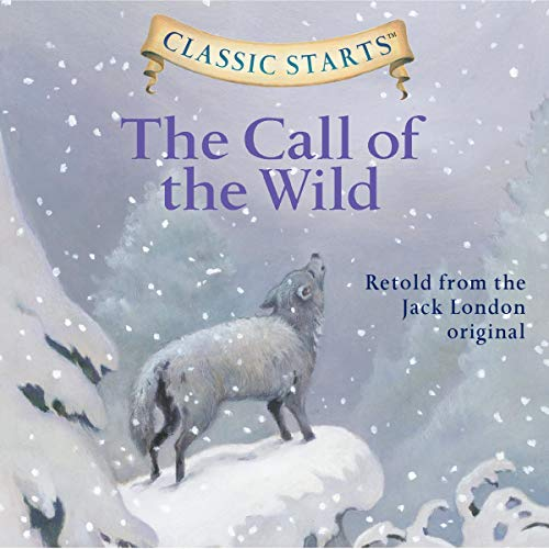 The Call of the Wild (Classic Starts) cover art