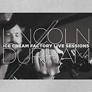 Ice Cream Factory Live Sessions