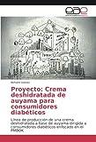 Gómez, R: Proyecto: Crema deshidratada de auyama para consum
