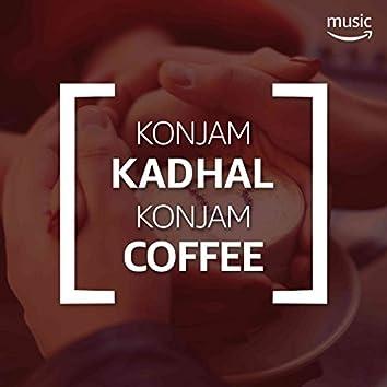 Konjam Kadhal Konjam Coffee