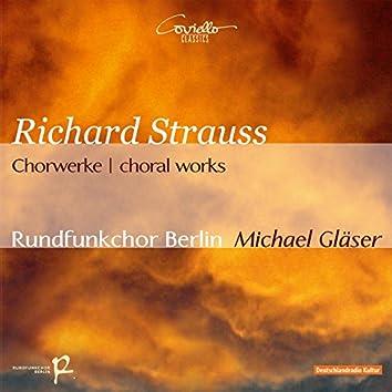 Richard Strauss: Choral Works