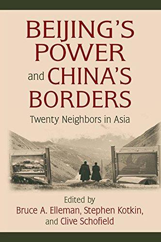 Beijing's Power and China's Borders: Twenty Neighbors in Asia (Northeast Asia Seminars) (English Edition)