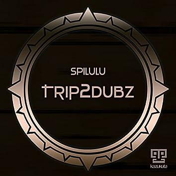 Trip2dubz