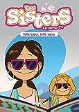 Les Sisters - Telle soeur, telle soeur