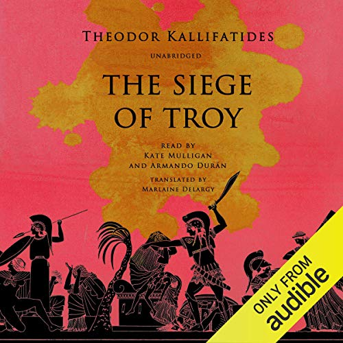 The Siege of Troy audiobook cover art