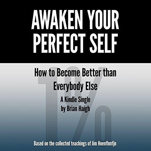 Awaken Your Perfect Self audiobook cover art
