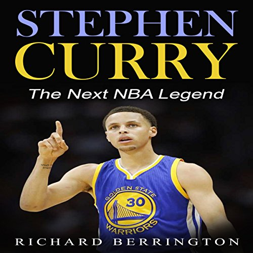 Stephen Curry: The Next NBA Legend audiobook cover art