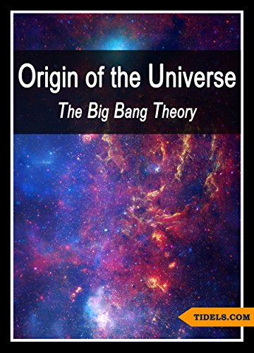Origin Of The Universe The Big Bang Theory Science Kindle Edition By Tidels Children Kindle Ebooks Amazon Com