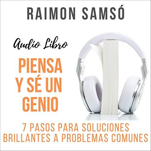 Piensa y Sé un Genio Audiobook By Raimon Samsó cover art