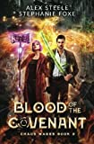 Blood of the Covenant: An Urban Fantasy Action Adventure (The Chaos Mages)