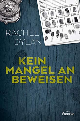 Buchseite und Rezensionen zu 'Kein Mangel an Beweisen' von Rachel Dylan
