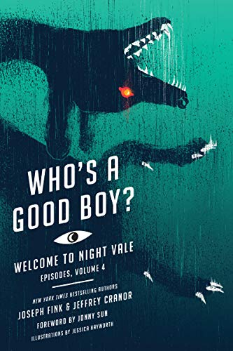 Who's a Good Boy? (Welcome to Night Vale Episodes Book 4) (English Edition)