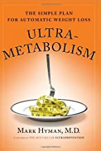 By Mark M.D. Hyman - Ultrametabolism: The Simple Plan for Automatic Weight Loss (1st Edition) (2/19/06)
