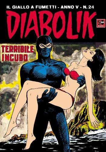 DIABOLIK (74): Terribile incubo (Italian Edition)