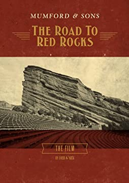 The Road To Red Rocks featuring Mumford & Sons