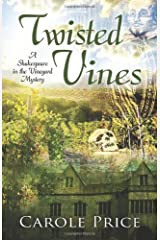 Twisted Vines (A Shakespeare in the Vineyard Mystery) Hardcover