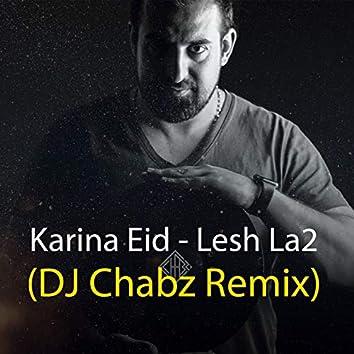 Lesh La2 (Remix)