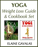 Yoga Weight Loss Guide and Cookbook Set: The Yoga Minibook for Weight Loss and Yogi in the Kitchen (The Yoga Minibook Series) (English Edition)