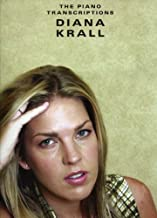 Diana Krall: The Piano Transcriptions for Piano, Voice and Guitar