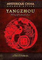 Yangzhou - City of Timeless Culture